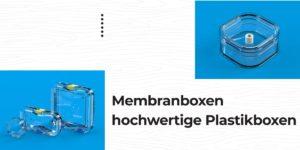 Membranboxen